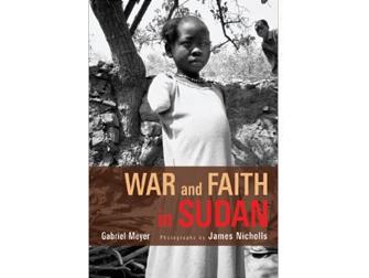 War and Faith in Sudan